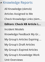 Knowledge Reports area with Editors: Check KB Article L... highlighted.