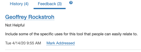 The feedback information: name of person who left the feedback; whether the article was helpful or not; the specific feedback, timestamp; link to mark addressed