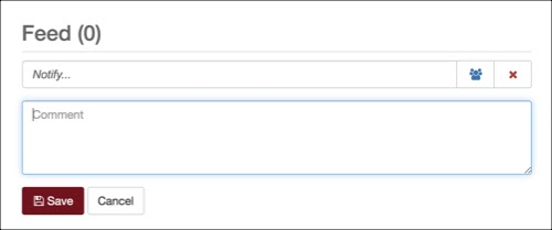 Feed comment box. Fields: Type in Notify, Notify All Users icon, delete. Comment box. Save | cancel
