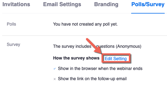 Zoom webinar, Polls/Survey tab. In the survey section, Edit Setting highlighted.