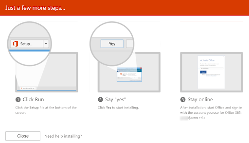 Setup screen with 3 steps. 1. Click the Setup file to run. 2. Click Yes to start installing. 3. After installation, start Office and sign in with your UMN email