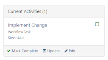 The Implement Change workflow task in the Current Activities box of a change ticket