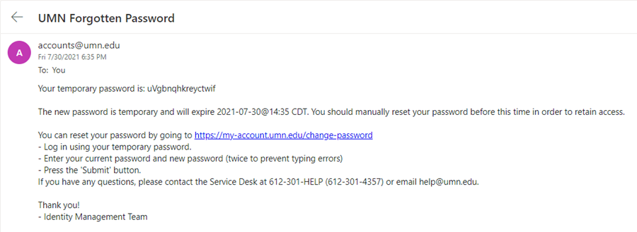 """Example email from accounts@umn.edu titled """"UMN Forgotten Password"""" the first line of the email is the example's temporary password. The remainder of the email repeats the steps to complete the reset."""