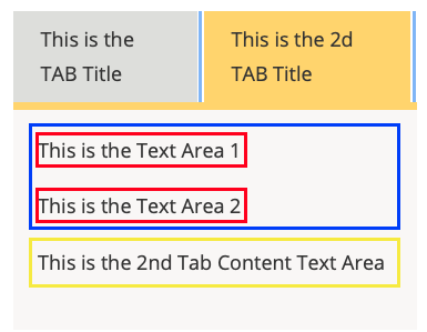 a tabbed area on a page. there are 3 sentences. A blue box surrounds the first two sentences, each is within a red box. A Yellow box surronds the third sentence.