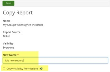Copy Report window with New Name field and Copy Visibility Permissions checkbox highlighted