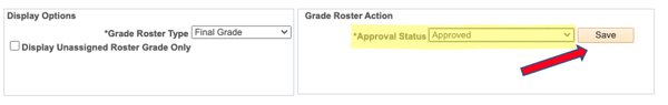 Grade Roster Action menu changed to Approved; arrow pointing at Save button