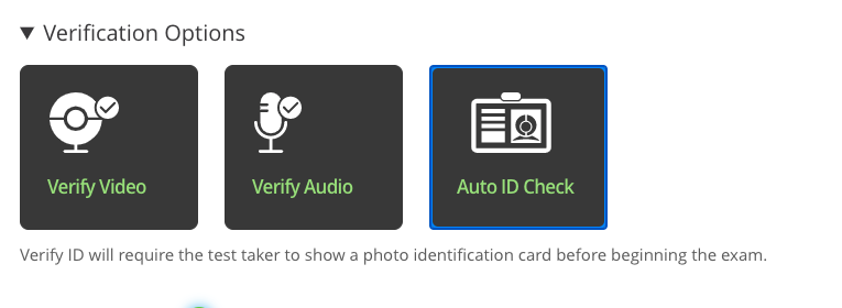 Verify video, Verify Audio, Auto ID Check are selected