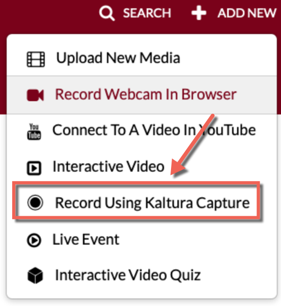 Mediaspace Add New dropdown. Record Using Kaltura Capture highlighted.