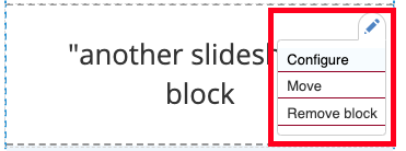 the block with the slideshow in the layout builder. the pencil icon and menu are highlighted.