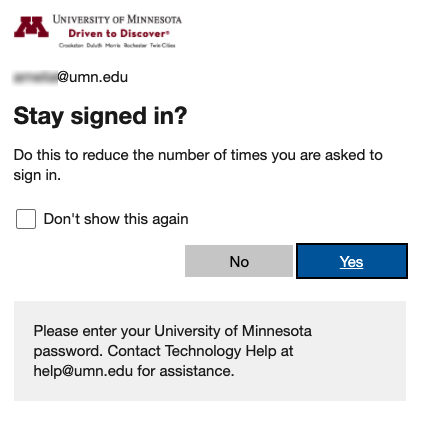 """Window with message """"Stay signed in? Do this to reduce the number of times you are asked to sign in"""" Checkbox for """"Don't show this again."""" Options: Yes   No"""