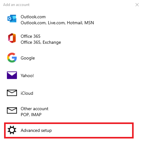 """Add an Account menu in Windows 10 Mail. Menu is titled """"Choose an Account"""" with different types of accounts listed and """"Advanced setup"""" highlighted."""