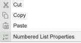 context-sensitive menu; options: cut, copy, paste and numbered list properties