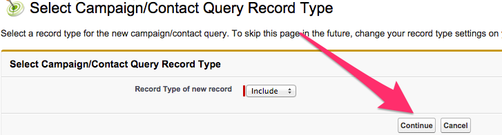 Select Campaign/Contact Query Record Type