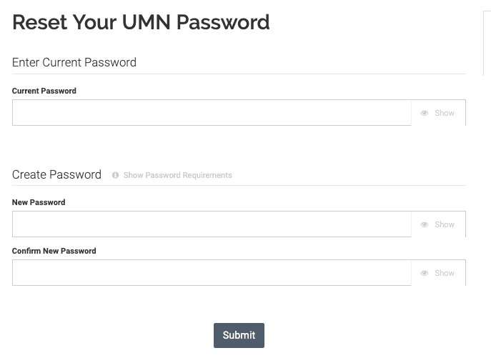 Reset Your UMN Password page. Textbox to enter Current Password. Two textboxes to enter New Password and then Confirm New Password.