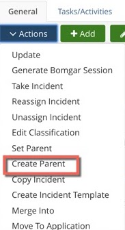 General Tab, Actions menu, Create Parent highlighted