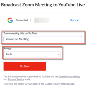 Broadcast zoom meeting to youtube live. Connect account and options for zoom meeting title on youtube, privacy, and Go live! button.