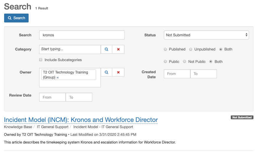 """Example search for term """"Kronos."""" Status: Not submitted. Both selected for Published or Unpublished. Both selected for Public or Not Public. Owner group chosen. Matching article displayed"""