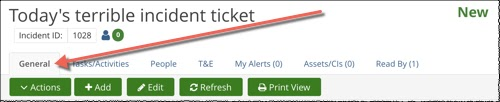 Incident ticket tabs. Default: General tab. Other tabs: Tasks/Activities, People, T&E, My Alerts, Assets, Read By. These are examples; tabs change depending on context.