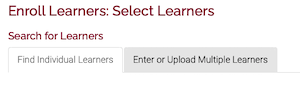 the search for learners tool showing two tabs labeled Find Individual Learners and Enter or Upload Multiple Learners