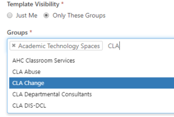 New ticket Template Visibility section; Only these groups selected; Groups field contains one group added and one being added using type-ahead
