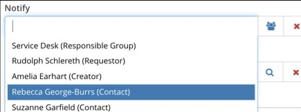Notify field expanded showing users associated with a ticket, including Responsible group, Requestor, Creator, Contact.