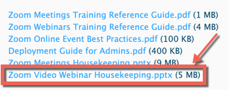 "Zoom's website meeting resources. Links to four PDFs and two powerpoint presentations. ""Zoom Video Webinar Housekeeping.pptx"" highlighted."