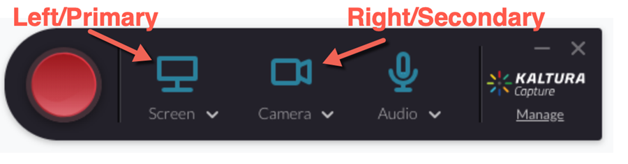 "Kaltura Capture Recording toolbar. Record button; Screen icon highlighted with text ""left/primary""; Camera icon highlighted with text ""right/secondary""; audio icon."