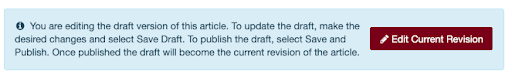 "Information box text: ""You are editing the draft version of this article. To update the draft, make the desired changes and select Save Draft. To publish the draft, select Save and Publish. Once published the draft will become the current revision of the article."""